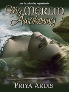 My-Merlin-Awakening-by Priya Ardis
